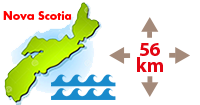 In Nova Scotia, you're never more than 56 km away from the sea.